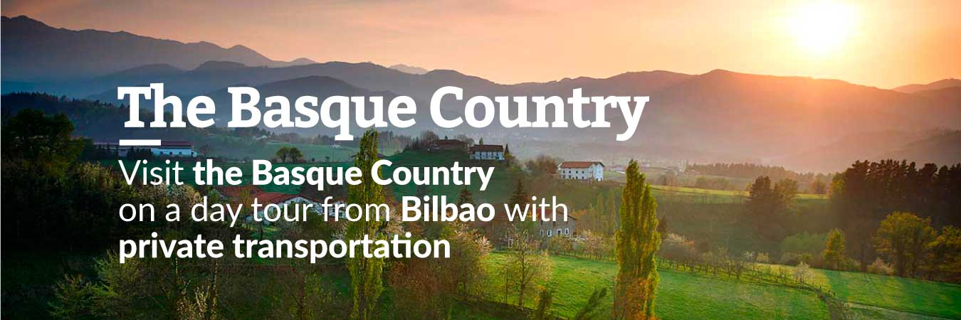 Tours in the Basque Country